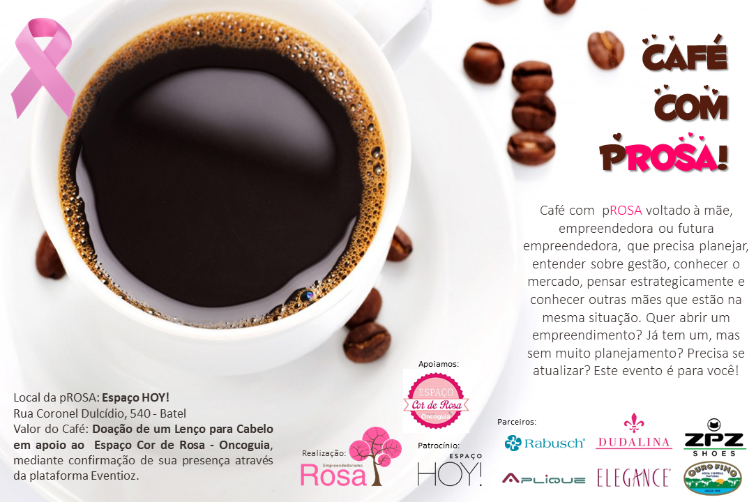 Fabuloso Café com pROSA Especial - Outubro ROSA em Curitiba  MA49